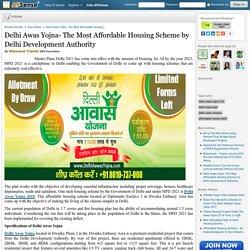 Delhi Awas Yojna- The Most Affordable Housing Scheme by Delhi Development Authority