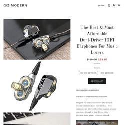 The Best & Most Affordable Dual-Driver HIFI Earphones For Music Lovers – Giz Modern