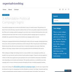 3 Affordable Political Campaign Signs – expertadvicesblog
