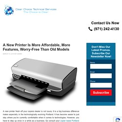 A New Printer Is More Affordable, More Features, Worry-Free Than Old Models