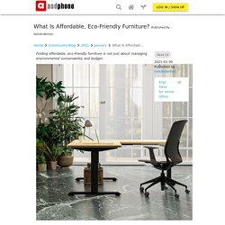 What Is Affordable, Eco-Friendly Furniture?