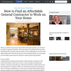 How to Find an Affordable General Contractor to Work on Your Home