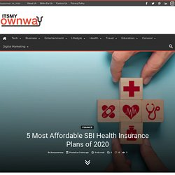 5 Most Affordable SBI Health Insurance Plans of 2020