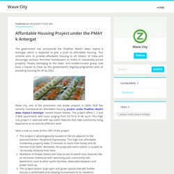 Affordable Housing Project under the PMAY k Antergat