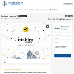 Mahira Homes 95 New Affordable Housing Sector 95 Gurgaon