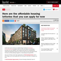 Here are the affordable housing lotteries that you can apply for now