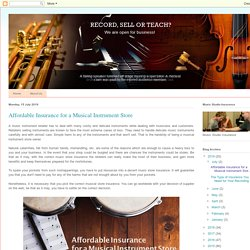 Music Insurance Company, Music Studio Insurance: Affordable Insurance for a Musical Instrument Store