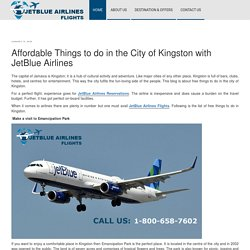Affordable Things to do in the City of Kingston with JetBlue Airlines