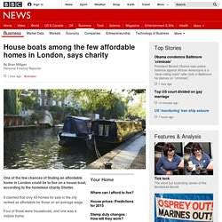 House boats among the few affordable homes in London, says charity - BBC News