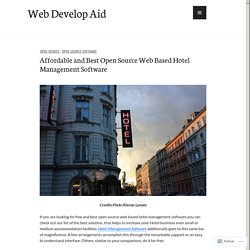Affordable and Best Open Source Web Based Hotel Management Software – Web Develop Aid