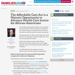 The Affordable Care Act is a Historic Opportunity to Advance Health Care Justice for African-Americans