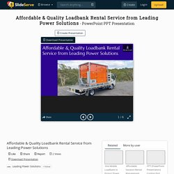 Affordable & Quality Loadbank Rental Service from Leading Power Solutions