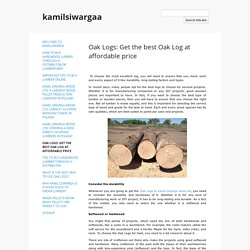 Oak Logs: Get the best Oak Log at affordable price