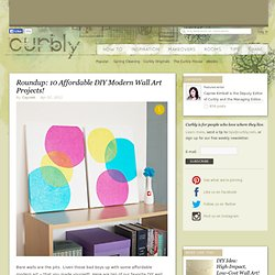 Roundup: 10 Affordable DIY Modern Wall Art Projects! & Curbly | DIY Design Community & Keywords: DIY, Craft, art, wall art
