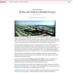 No Place Like Noida For Affordable Property - Region of Homes - Quora
