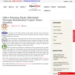 Office Printing Made Affordable Through Refurbished Copier Toner Supplies