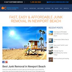 Fast, Easy, Affordable Junk Removal in Newport Beach
