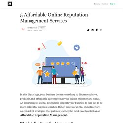 5 Affordable Online Reputation Management Services - SEO Services - Medium