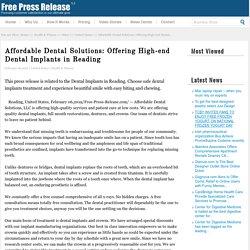 Affordable Dental Solutions: Offering High-end Dental Implants in Reading