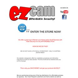 ez Security Cam : ez Network Cam : Affordable / Cheap Security Solutions
