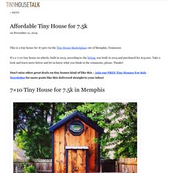 Affordable Tiny House for 7.5k