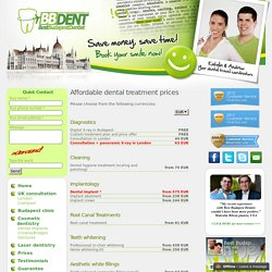 Affordable dental treatment prices in Budapest with 50-70% discount