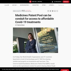 Medicines Patent Pool can be conduit for access to affordable Covid-19 treatments