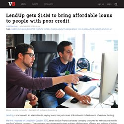LendUp gets $14M to bring affordable loans to people with poor credit