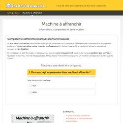 Machine à affranchir : guide, comparateur et devis location