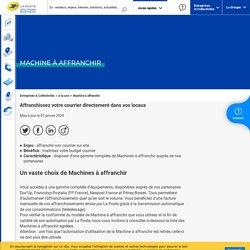 Machine à affranchir - La Poste Solutions Business