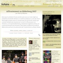 Affrontement au Bilderberg 2017, par Thierry Meyssan