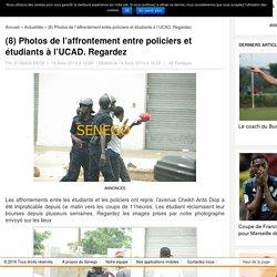 (8) Photos de l'affrontement entre policiers et étudiants à l'UCAD. Regardez