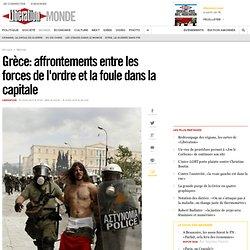 Affrontements entre les forces de l'ordre et la foule à Athènes