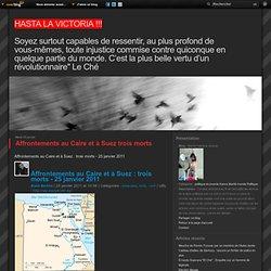 Affrontements au Caire et à Suez trois morts