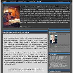 AFFRONTER L'INCERTITUDE – E. MORIN