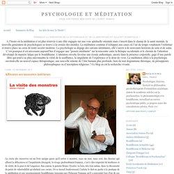 Psychologie et Méditation: Affronter ses monstres intérieurs