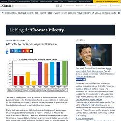 (Esclavagisme) Affronter le racisme, réparer l'histoire – Le blog de Thomas Piketty