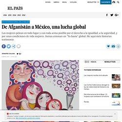 Día de la Mujer 2017: De Afganistán a México, una lucha global