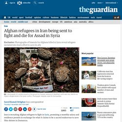 Afghan refugees in Iran being sent to fight and die for Assad in Syria