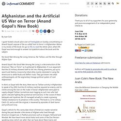 Afghanistan and the Artificial US War on Terror (Gopal Anand's New Book)