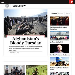 Afghanistan's Bloody Tuesday - An FP Slideshow