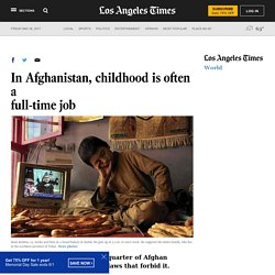 In Afghanistan, childhood is often a full-time job
