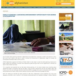FAMILY PLANNING: A GROWING EMPOWERMENT OPPORTUNITY FOR WOMEN IN AFGHANISTAN