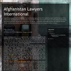Afghanistan Lawyers International: US embassy law firm in Afghanistan- Things to Consider