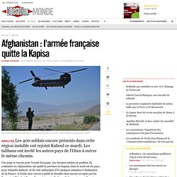 Afghanistan: l'armée française quitte la Kapisa