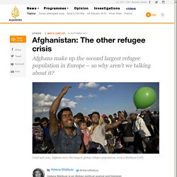 Afghanistan: The other refugee crisis