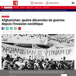 Afghanistan: quatre décennies de guerres depuis l'invasion soviétique