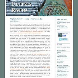 Ultima Ratio » Afghanistan 2011 : une autre vision des statistiques