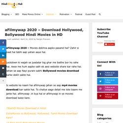 aFilmywap 2020 - Download Hollywood, Bollywood Hindi Movies in HD