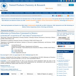 Natural Products Chemistry & Research 30/04/15 Aflatoxins in Pistachios Consumed in Mexico